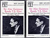 Sir Alec Guinness Reads T. S. Eliot: The Waste Land; Four Quartets And Other Poems 2-Cassette Audiotape 1986 Musical Heritage Society