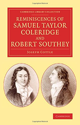Reminiscences of Samuel Taylor Coleridge and Robert Southey (Cambridge Library C