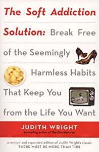 """Cover of """"The Soft Addiction Solution"""""""