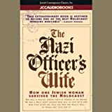 img - for The Nazi Officer's Wife: How One Jewish Woman Survived the Holocaust book / textbook / text book