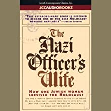 The Nazi Officer's Wife: How One Jewish Woman Survived the Holocaust Audiobook by Edith Hahn Beer, Susan Dworkin Narrated by Barbara Rosenblat