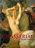 Chassériau (French Edition) (2711843556) by Guégan, Stéphane