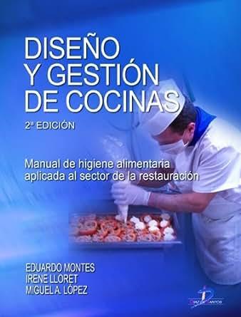Diseño y gestión de cocinas: 1 (Spanish Edition) 1, Luis Eduardo