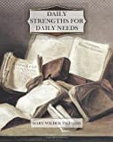 Daily Strengths For Daily Needs