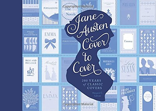Jane Austen Cover to Cover