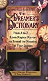 The Dreamer's Dictionary (0446342963) by Robinson, Stearn