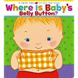 Where Is Baby's Belly Button? A Lift-the-Flap Book ~ Karen Katz