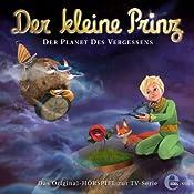 Der Planet des Vergessens (Der kleine Prinz 16): Das Original-Hörspiel Zur TV-Serie | Thomas Karallus