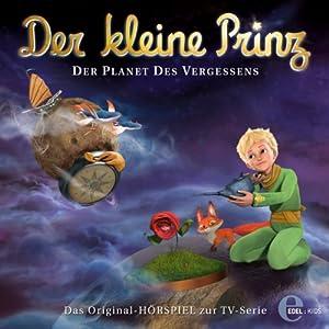 Der Planet des Vergessens (Der kleine Prinz 16) Hörspiel
