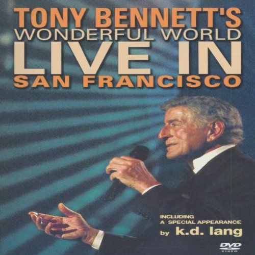 Tony Bennett: Wonderful World - Live In San Francisco [DVD]