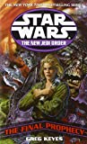 The Final Prophecy: Star Wars (The New Jedi Order)