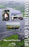 img - for Ireland's Waterways: Map and Directory by Ruth Delany (2007-01-01) book / textbook / text book