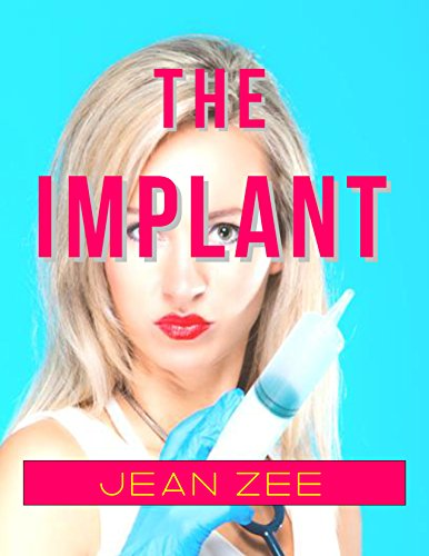 The Implant: A Femdom Forced Transformation Fantasy (English Edition)