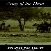 Army of the Dead | [Drac Von Stoller]