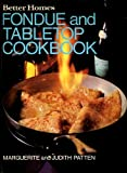 Better Homes Fondue and Tabletop Cookbook (0004355253) by Patten, Marguerite
