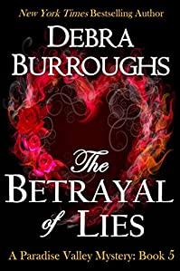 The Betrayal Of Lies, Mystery With A Romantic Twist by Debra Burroughs ebook deal