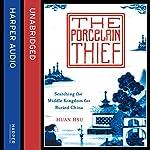The Porcelain Thief | Huan Hsu