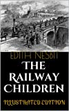 Image of The Railway Children (Illustrated Edition)