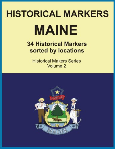 Historical Markers MAINE (Historical Markers Series)