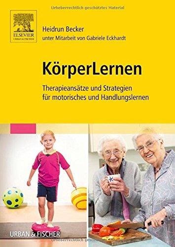 korperlernen-therapieansatze-und-strategien-fur-motorisches-und-handlungslernen
