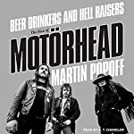 Beer Drinkers and Hell Raisers: The Rise of Motörhead | Martin Popoff
