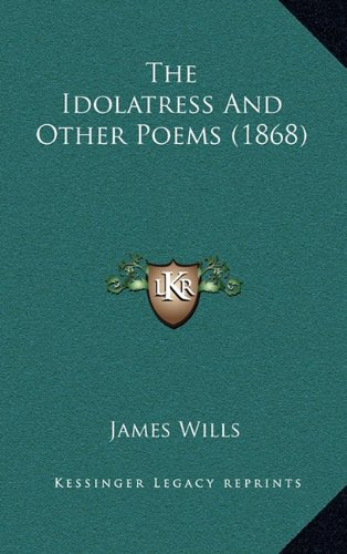 The Idolatress and Other Poems (1868)