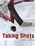 img - for Taking Shots book / textbook / text book