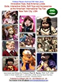 Innovative Toys, that America Loves: Dolls, Interactive Dolls, Soft Toys and Accessories at the American International Toy Fair...