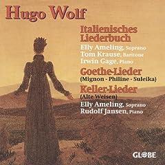 Hugo Wolf, Italienisches Liederbuch, Goethe & Keller Lieder