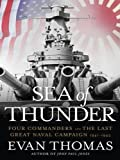 Sea of Thunder: Four Commanders and the Last Great Naval Campaign, 1941-1945 (Large Print Press) (1594132577) by Thomas, Evan