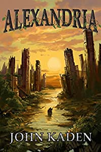(FREE on 12/4) Alexandria by John Kaden - http://eBooksHabit.com