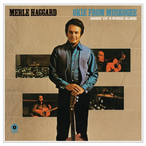 MERLE HAGGARD - Okie From Muskogee (Live in Florida) - Zortam Music