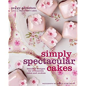 Downloads Simply Spectacular Cakes: Beautiful Designs for Irresistible Cakes and Cookies e-book