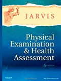 img - for Physical Examination and Health Assessment, 6e (Jarvis, Physical Examination and Health Assessment) book / textbook / text book