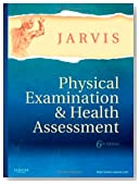 Physical Examination and Health Assessment, 6e (Jarvis, Physical Examination and Health Assessment)