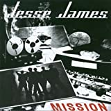 Jesse James Mission by Jesse James (2005) Audio CD