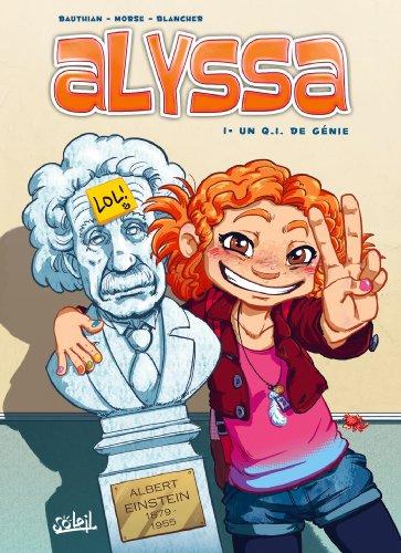 Alyssa (1) : Un Q. I. de génie
