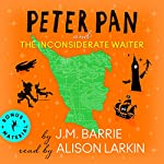 Peter Pan and the Inconsiderate Waiter | J.M. Barrie