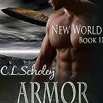 Armor | C.L. Scholey