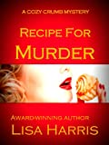 Recipe For Murder (Cozy Crumb Mystery Series)