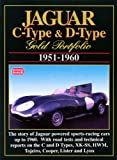 Jaguar C-Type & D-Type: Gold Portfolio 1951-1960