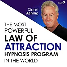 The Most Powerful Law of Attraction Hypnosis Program in the World Discours Auteur(s) : Stuart Ashing Narrateur(s) : Stuart Ashing