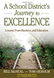 img - for A School District's Journey to Excellence: Lessons From Business and Education book / textbook / text book