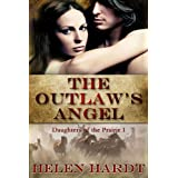 The Outlaw's Angel (Daughters of the Prairie) ~ Helen Hardt
