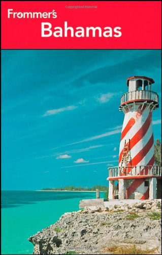 Frommer's Bahamas 2013 (Frommer's Complete Guides)