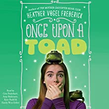 Once Upon a Toad Audiobook by Heather Vogel Frederick Narrated by Tara Sands