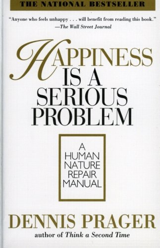 happiness is a serious problem: a human nature repair manual by