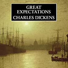 Great Expectations (       UNABRIDGED) by Charles Dickens Narrated by Martin Jarvis