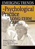 img - for Emerging Trends in Psychological Practice in Long-Term Care book / textbook / text book