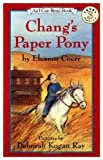 Chang's Paper Pony (I Can Read!) (0060213280) by Coerr, Eleanor